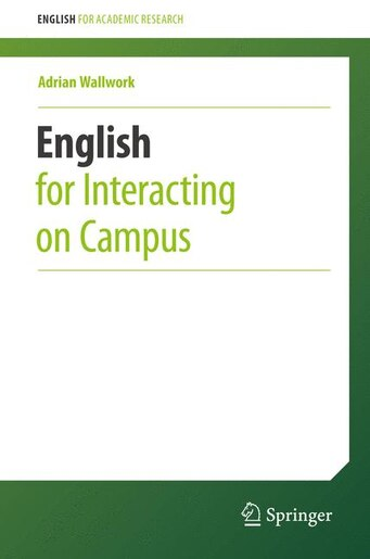 English For Interacting On Campus by Adrian Wallwork