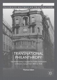 Transnational Philanthropy: The Mond's Family Private Support for Public Institutions in Western…