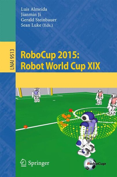 Robocup 2015: Robot World Cup Xix by Luis Almeida