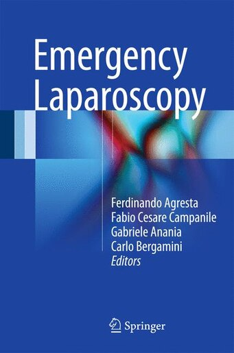 Emergency Laparoscopy by Ferdinando Agresta