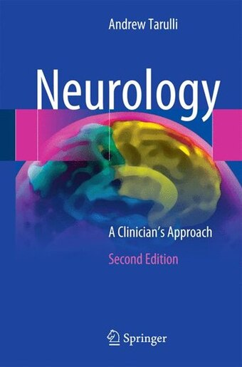 Neurology: A Clinician's Approach by Andrew Tarulli
