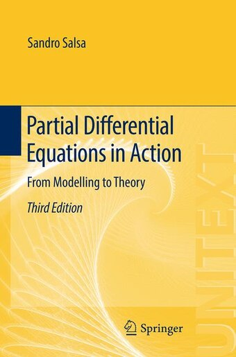 Partial Differential Equations In Action: From Modelling To Theory by Sandro Salsa