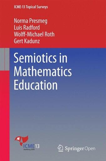 Semiotics In Mathematics Education by Norma Presmeg