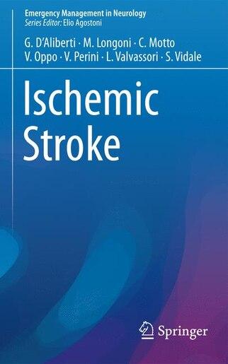Ischemic Stroke by Giuseppe D'aliberti