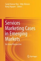 Services Marketing Cases In Emerging Markets: An Asian Perspective