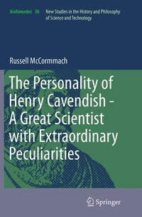 The Personality Of Henry Cavendish - A Great Scientist With Extraordinary Peculiarities