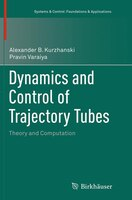 Dynamics And Control Of Trajectory Tubes: Theory And Computation