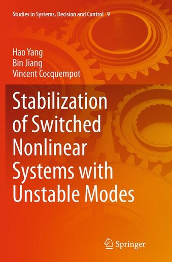 Stabilization Of Switched Nonlinear Systems With Unstable Modes by Hao Yang