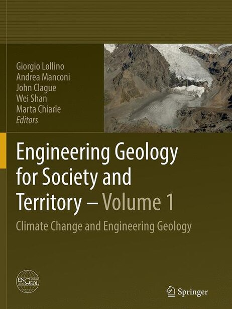 Engineering Geology For Society And Territory - Volume 1: Climate Change And Engineering Geology by Giorgio Lollino