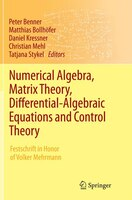 Numerical Algebra, Matrix Theory, Differential-algebraic Equations And Control Theory: Festschrift…