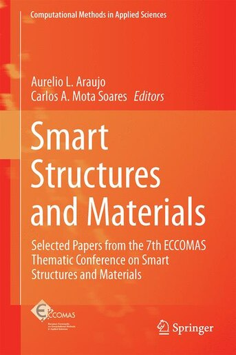 Smart Structures And Materials: Selected Papers From The 7th Eccomas Thematic Conference On Smart Structures And Materia: Selected by Aurelio L. Araujo