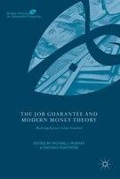 The Job Guarantee And Modern Money Theory: Realizing Keynes's Labor Standard