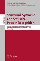 Structural, Syntactic, And Statistical Pattern Recognition: Joint Iapr International Workshop…