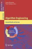 Algorithm Engineering: Selected Results And Surveys