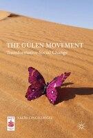 Book The Gülen Movement: Transformative Social Change by Salih Cingillioglu