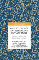 Book Conflict, Violent Extremism And Development: New Challenges, New Responses by Andrew Glazzard
