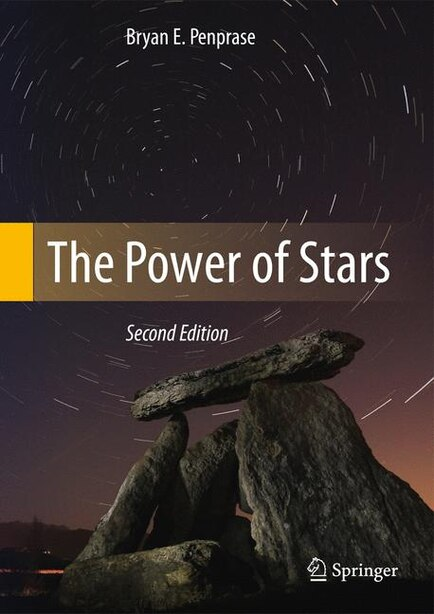 The Power Of Stars Book By Bryan E Penprase Hardcover Www