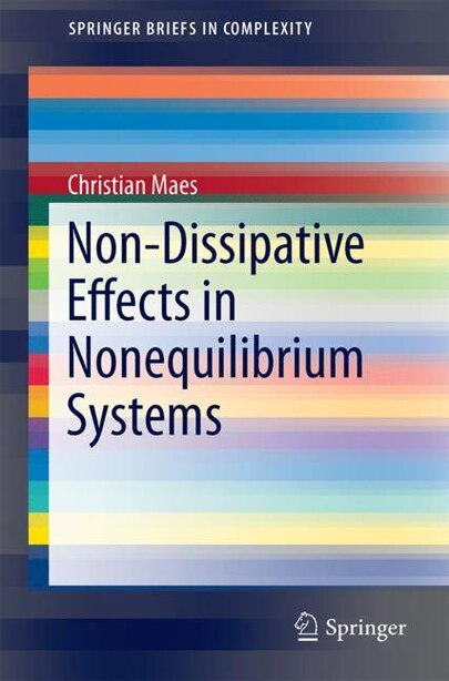 Non-dissipative Effects In Nonequilibrium Systems by Christian Maes