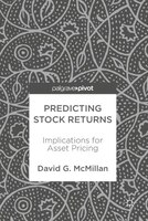 Predicting Stock Returns: Implications For Asset Pricing
