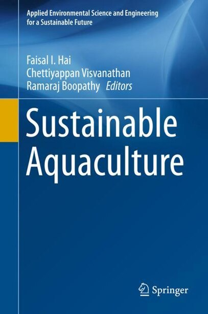 Sustainable Aquaculture by Faisal I. Hai