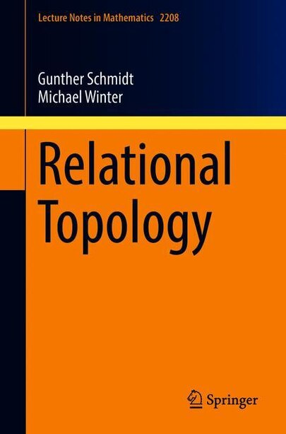Relational Topology by Gunther Schmidt