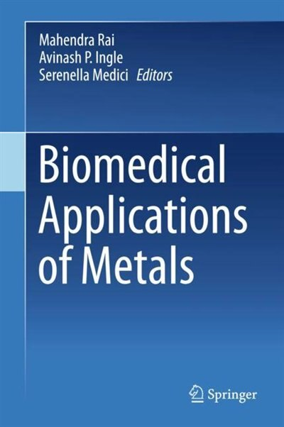 Biomedical Applications Of Metals by Mahendra Rai