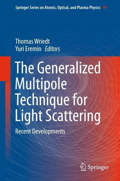 The Generalized Multipole Technique For Light Scattering: Recent Developments by Thomas Wriedt