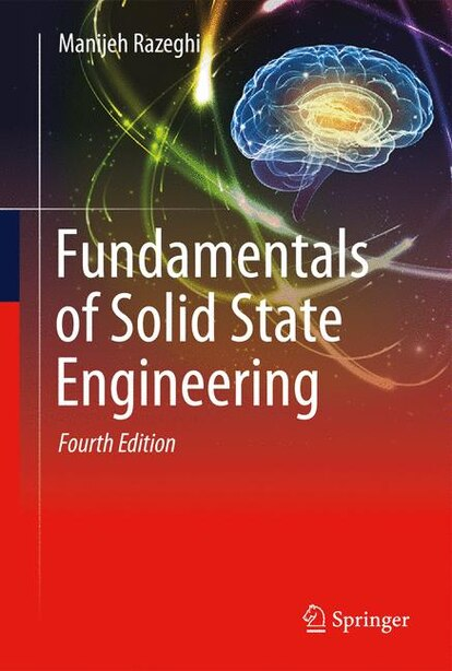 Fundamentals Of Solid State Engineering by Manijeh Razeghi