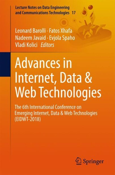 Advances In Internet, Data: The 6th International Conference On Emerging Internet, Data by Leonard Barolli