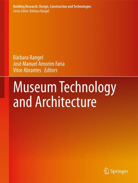 Museum Technology And Architecture by Bárbara Rangel