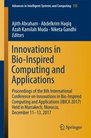 Innovations In Bio-inspired Computing And Applications: Proceedings Of The 8th International…