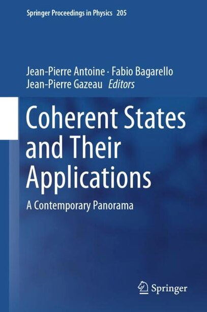 Coherent States And Their Applications: A Contemporary Panorama by Jean-Pierre Antoine