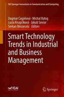 Smart Technology Trends In Industrial And Business Management by Dagmar Cagá