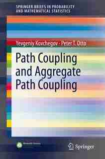 Path Coupling And Aggregate Path Coupling by Yevgeniy Kovchegov