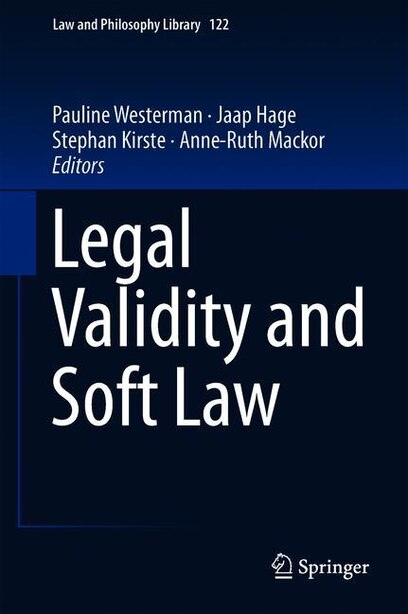 Legal Validity And Soft Law by Pauline Westerman