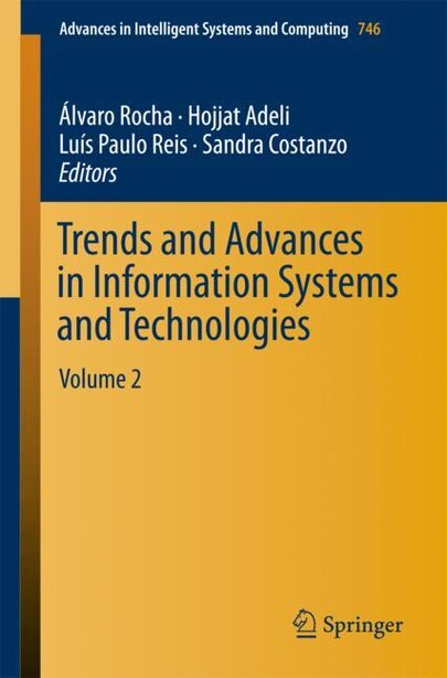 Trends And Advances In Information Systems And Technologies: Volume 2 by Álvaro Rocha