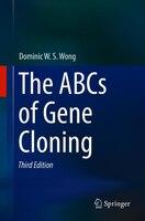 The Abcs Of Gene Cloning