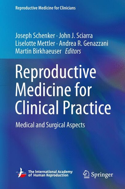 Reproductive Medicine For Clinical Practice: Medical And Surgical Aspects by Joseph G. Schenker