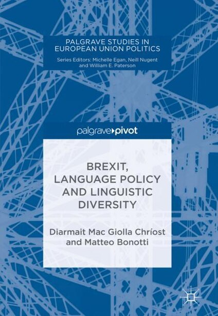 Brexit, Language Policy And Linguistic Diversity by Diarmait Mac Giolla Chr