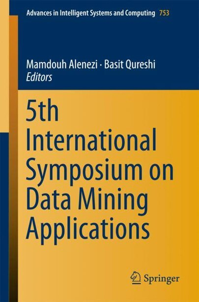 5th International Symposium On Data Mining Applications by Mamdouh Alenezi