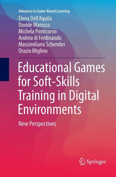 Educational Games For Soft-skills Training In Digital Environments: New Perspectives by Elena Dell'Aquila