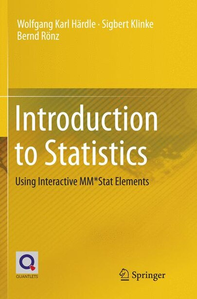 Introduction To Statistics: Using Interactive Mm*stat Elements by Wolfgang Karl Härdle