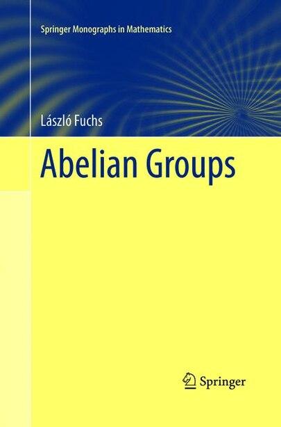Abelian Groups by Lászl Fuchs
