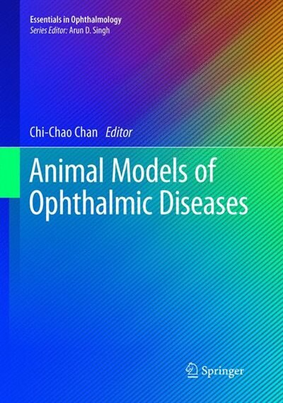 Animal Models of Ophthalmic Diseases by Chi-chao Chan