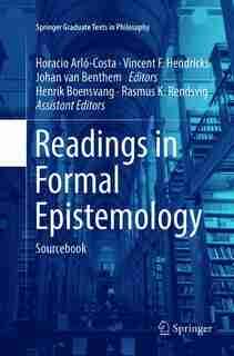 Readings In Formal Epistemology: Sourcebook by Henrik Boensvang