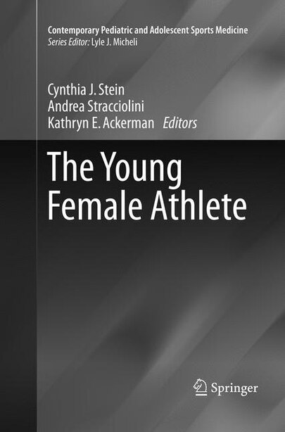 The Young Female Athlete by Cynthia J. STEIN