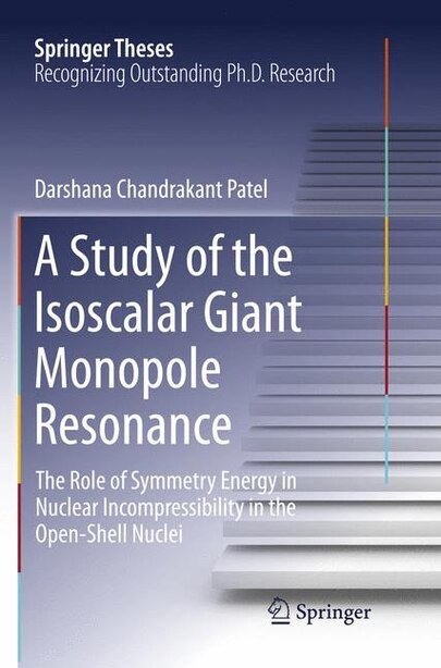 A Study Of The Isoscalar Giant Monopole Resonance: the Role of Symmetry Energy in Nuclear Incompressibility in the Open-Shell Nuclei by Darshana Chandrakant Patel