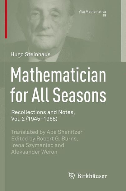Mathematician For All Seasons: Recollections And Notes, Vol. 2 (1945-1968) by Hugo Steinhaus