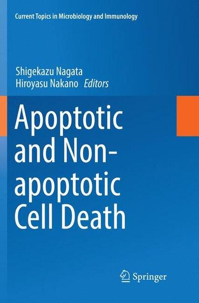 Apoptotic And Non-apoptotic Cell Death by Shigekazu Nagata
