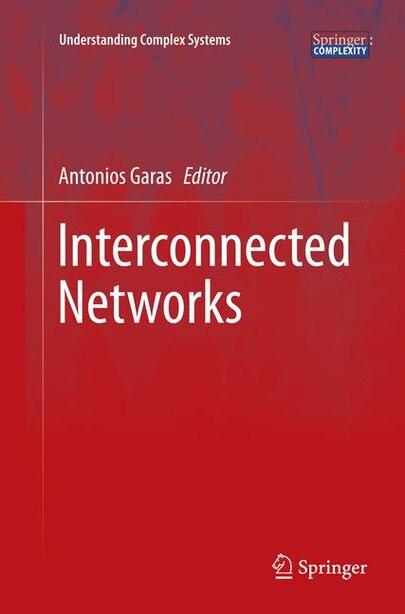 Interconnected Networks by Antonios Garas
